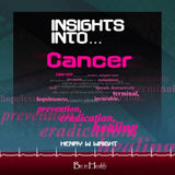 Insights into Cancer CD by Dr. Henry W. Wright