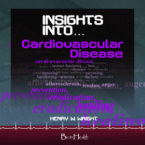 Insights into Cardiovascular Disease CD by Dr. Henry W. Wright