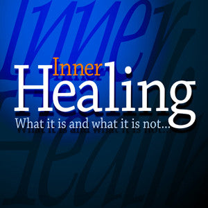 Inner Healing: What It Is & What It Is Not by Dr. Henry W. Wright
