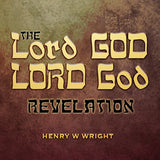 LORD God Revelation CD by Dr. Henry W. Wright