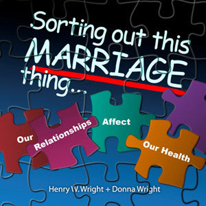 Sorting Out This Marriage Thing CD by Dr. Henry & Donna Wright