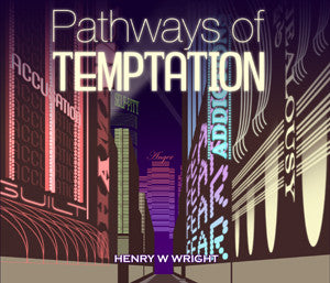 Pathways of Temptation CD by Dr. Henry W. Wright