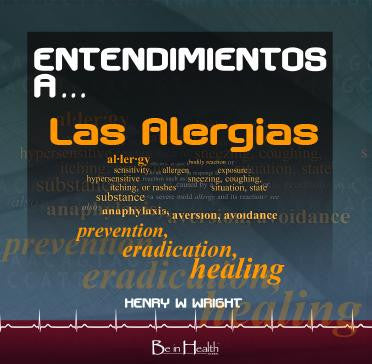 Entendimientos a Las Alergias CD por Dr. Henry W. Wright
