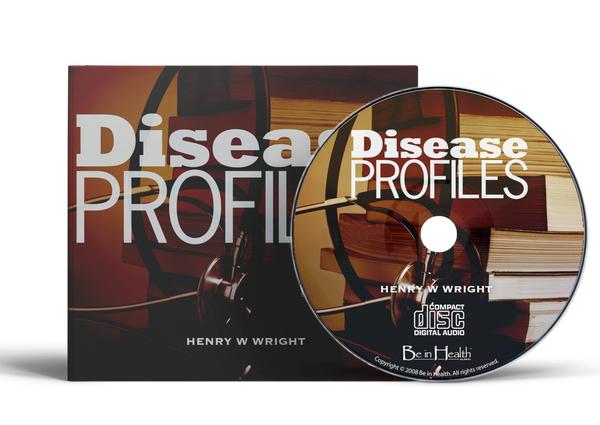 Disease Profiles by Dr. Henry W. Wright