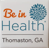 Be in Health - Souvenir Magnet