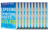 0ne case (qty. 20) of Exposing the Spiritual Roots of Disease Books 50% OFF!