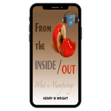 From the Inside Out: What is Manifesting? by Dr. Henry W. Wright
