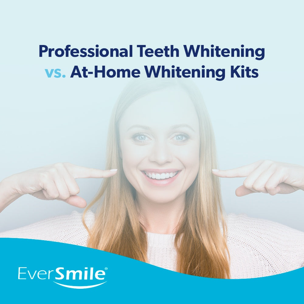 Professional Teeth Whitening vs. At-Home Whitening Kits