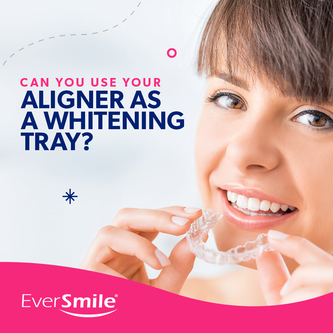 Can You Use Your Aligner as a Whitening Tray?
