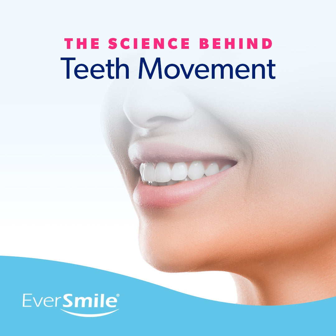 The Science Behind Teeth Movement