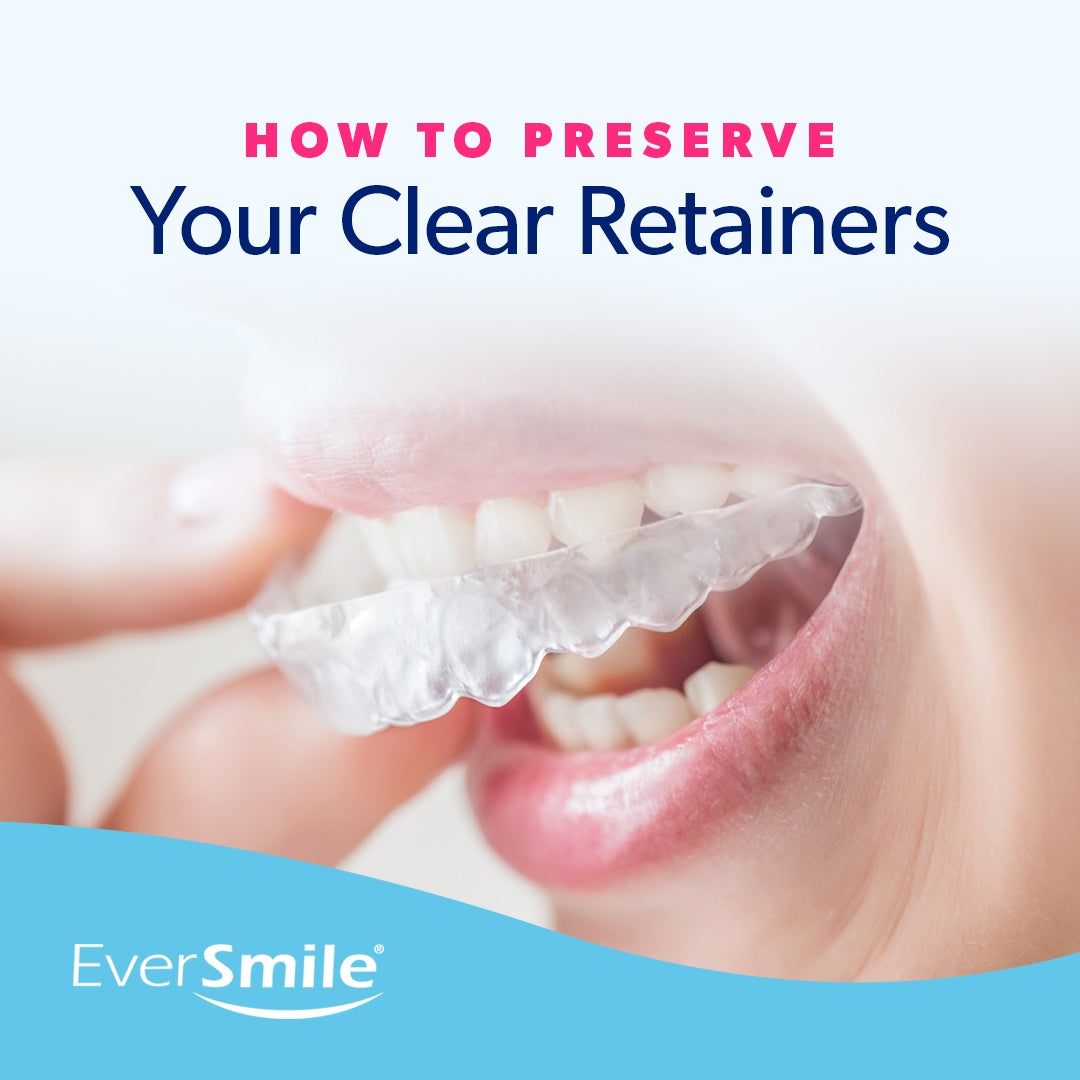 How to Preserve Your Clear Retainers