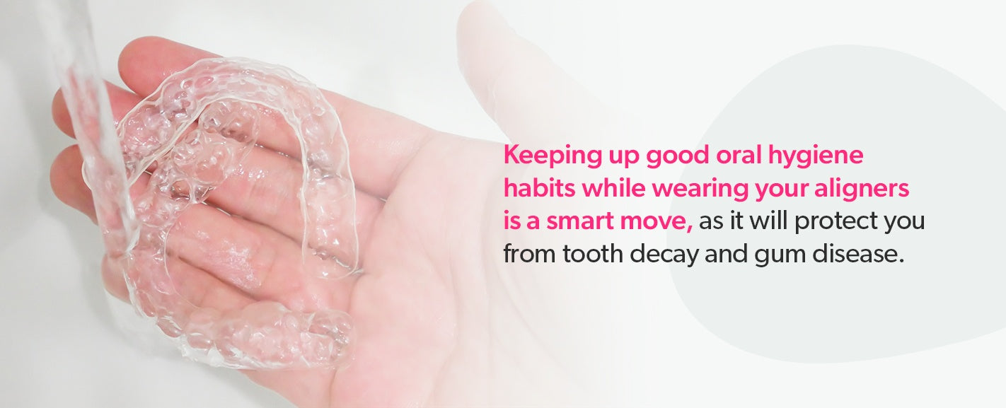 Importance of oral hygiene habits while wearing aligners
