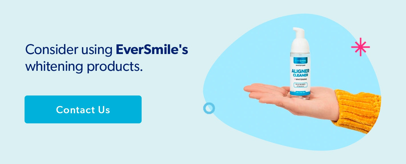 Consider Using EverSmile's whitening products.