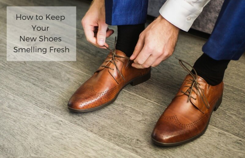 How to Keep Your New Shoes Smelling Fresh