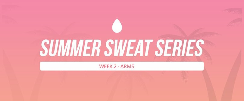 Summer Sweat Series - Week 2 Wednesday