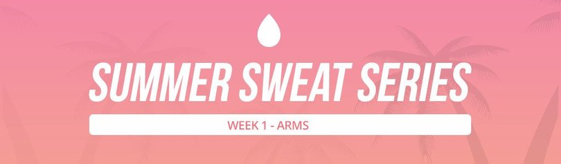Summer Sweat Series - Week 1 Wednesday