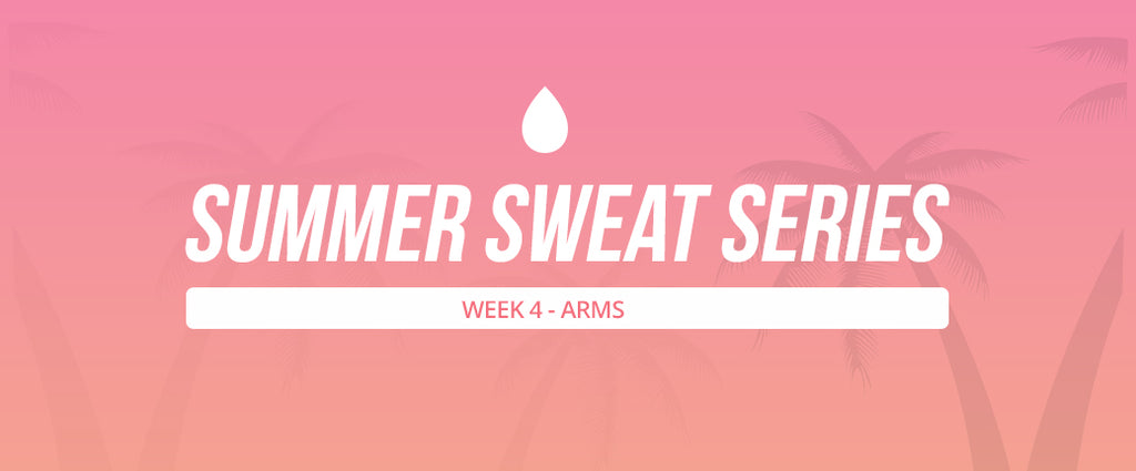 Summer Sweat Series - Week 4 Wednesday