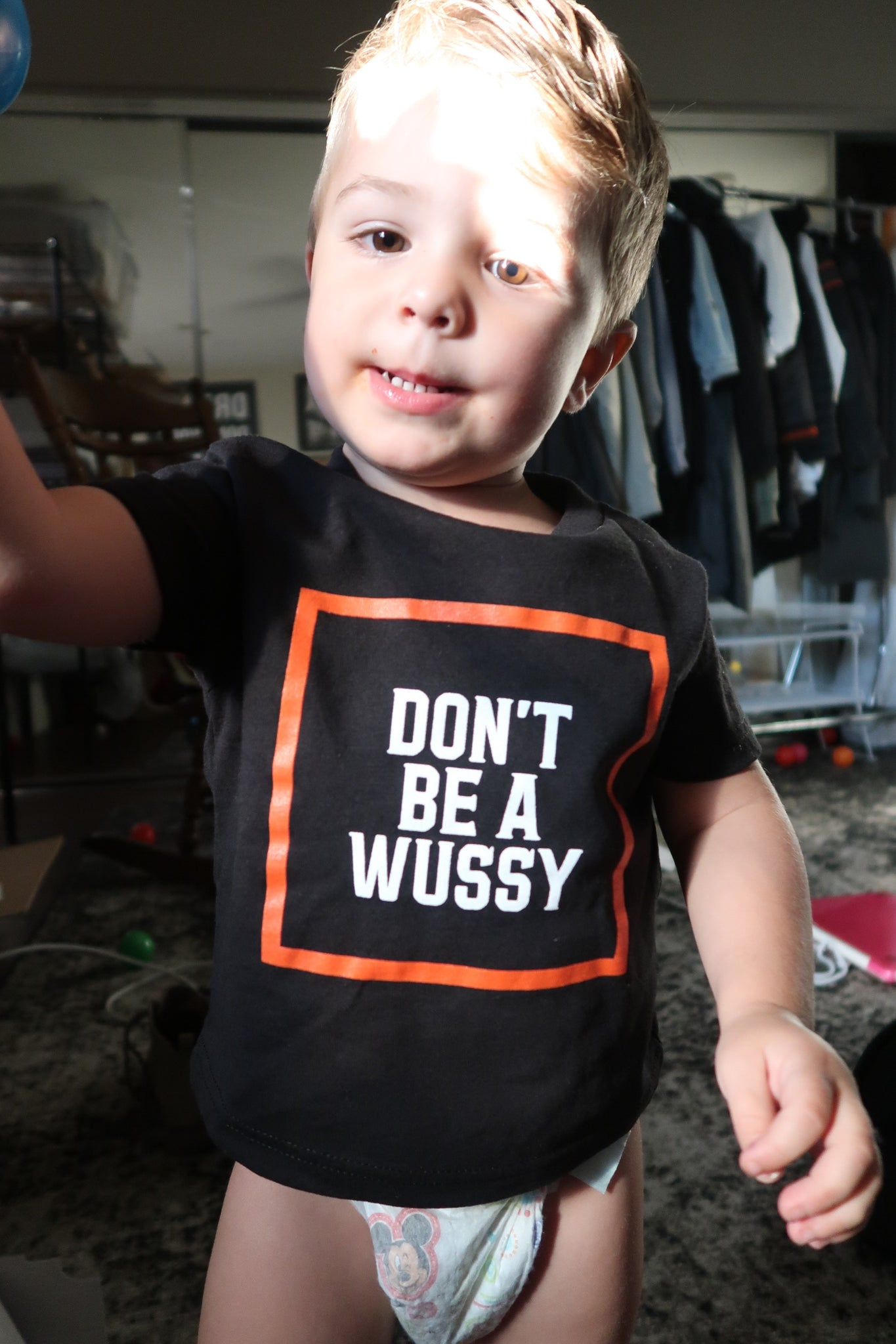 DONT BE A WUSSY baby-toddler tee