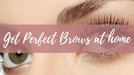 perfect eyebrows at home