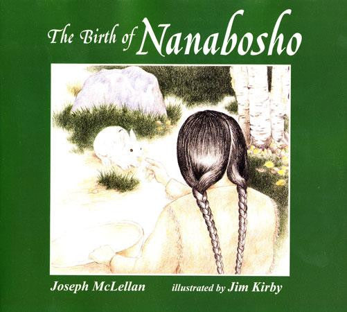 The Birth of Nanabosho - Up the Lake Trading Company