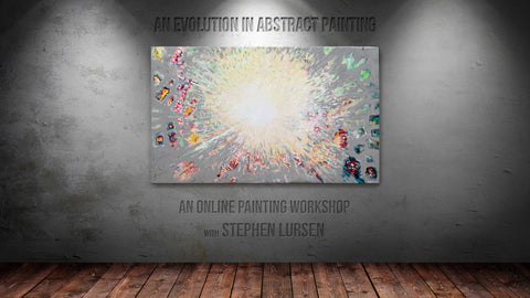 An Evolution of Abstract Painting: Online Workshop with Stephen Lursen - Donna Downey Studios Inc