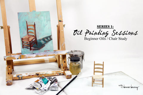 Oil Painting Sessions - Series 1 - Beginner Oils / Chair Study | Online Workshop - Donna Downey Studios Inc