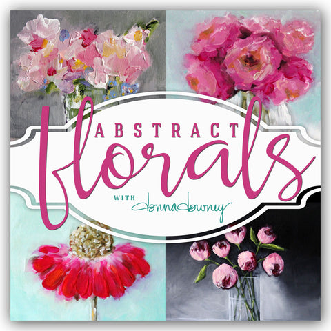 "ONLINE WORKSHOP | ""Abstract Florals"" - FALL SESSION CLOSED - Donna Downey Studios Inc - 2"