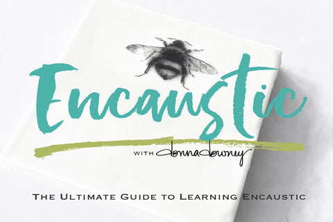 Online Workshop | ENCAUSTIC : The Ultimate Guide to Learning Encaustic - Donna Downey Studios Inc - 2