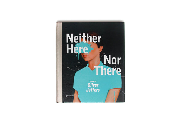 NEITHER HERE NOR THERE: ART OF OLIVER