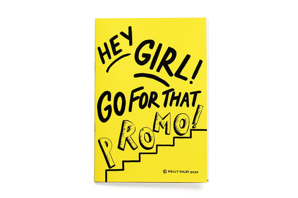 Kelly Doley Hey Girl! Go for that Promo Notebook