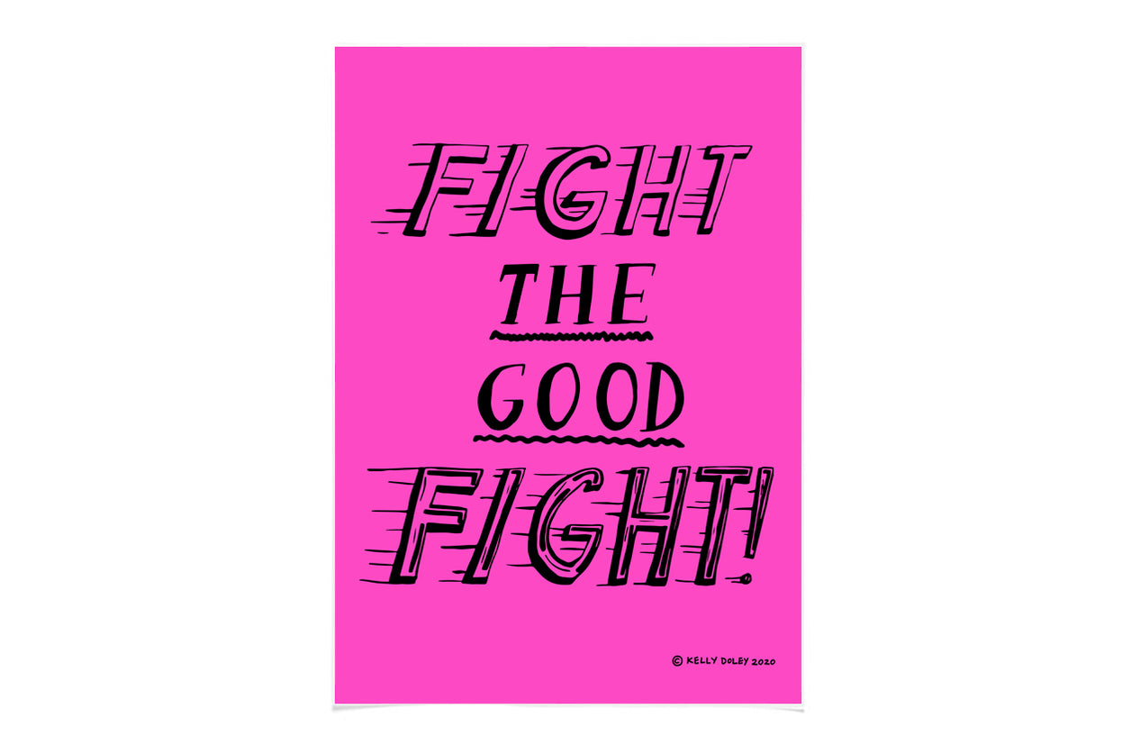 Kelly Doley Fight The Good Fight A1 Poster