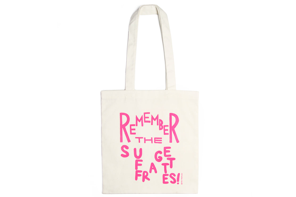 Kelly Doley Remember The Suffragettes Tote