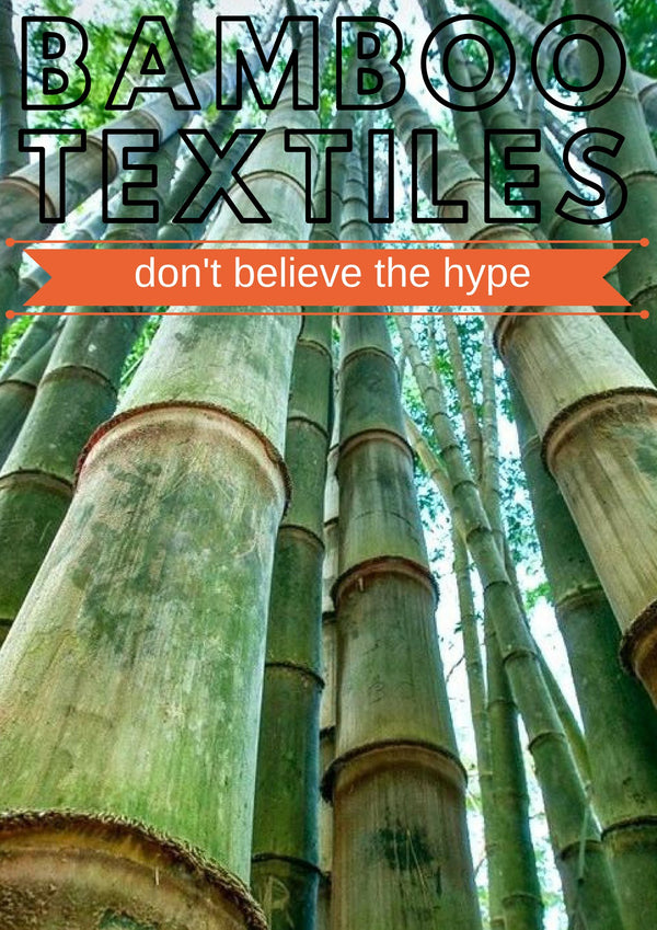 Bamboo Textiles - Don't Believe The Hype