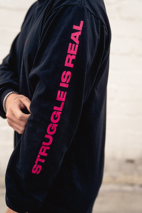 STRUGGLE IS REAL LONGSLEEVE (black)