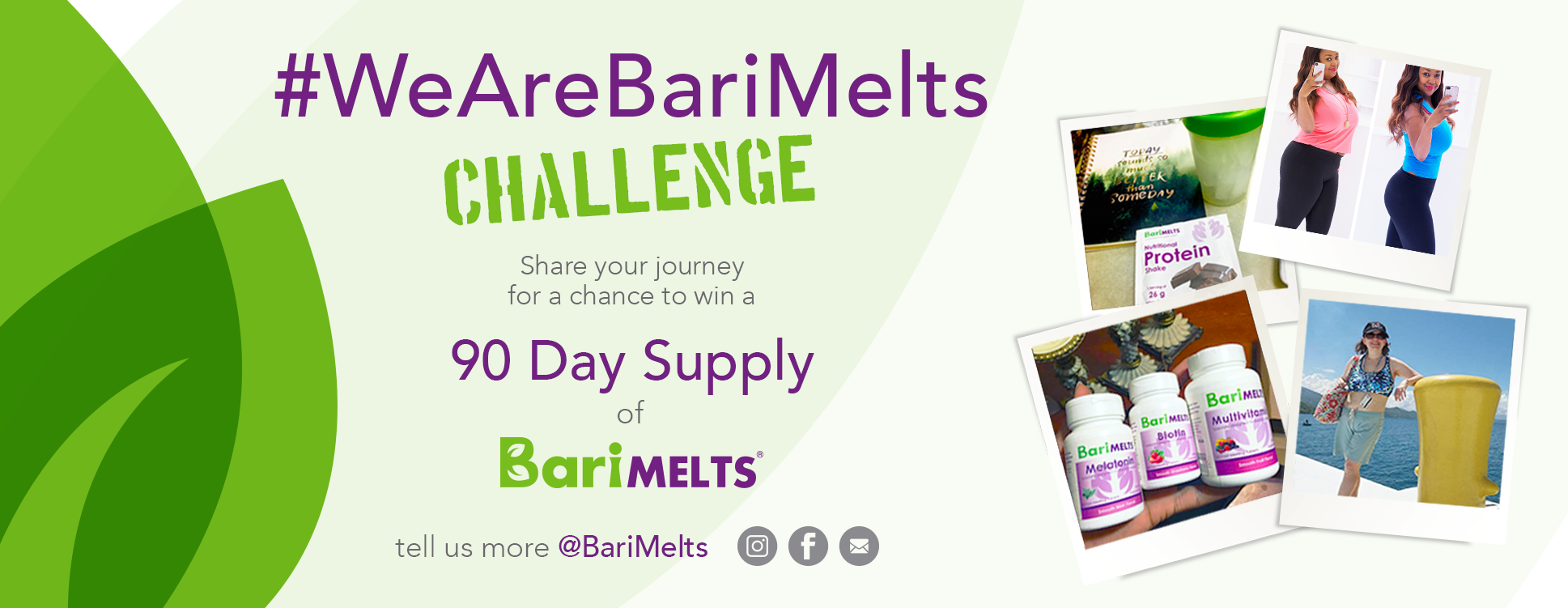 Share Your WLS Journey With Us and WIN! #WeAreBariMelts