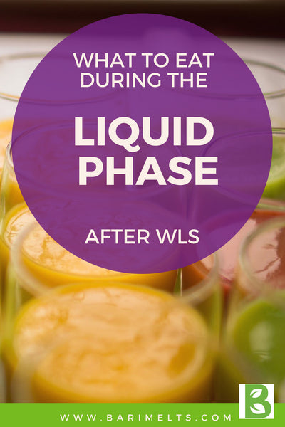 Foods to eat during the liquid phase after WLS