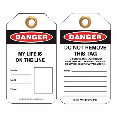 Lockout Tag Code UDT309 - Danger My Life Is On The Line
