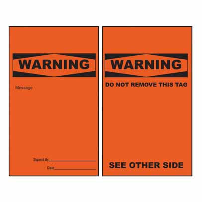 Lockout Tag Tear Proof Double Sided TDT156TP - Warning Do Not Remove This Tag