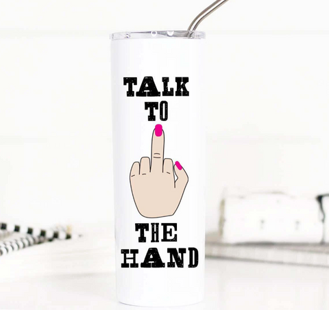 Talk To The Hand Travel Cup
