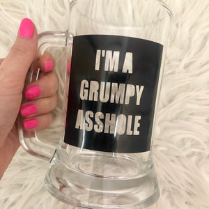 Grumpy Asshole Glass Beer Mug