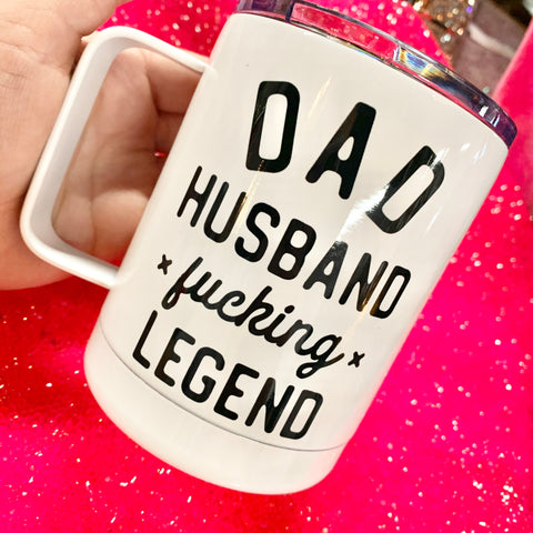 Dad Husband Fucking Legened Travel Mug