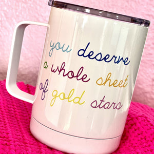 Deserve Whole Sheet Of Gold Stars Travel Mug