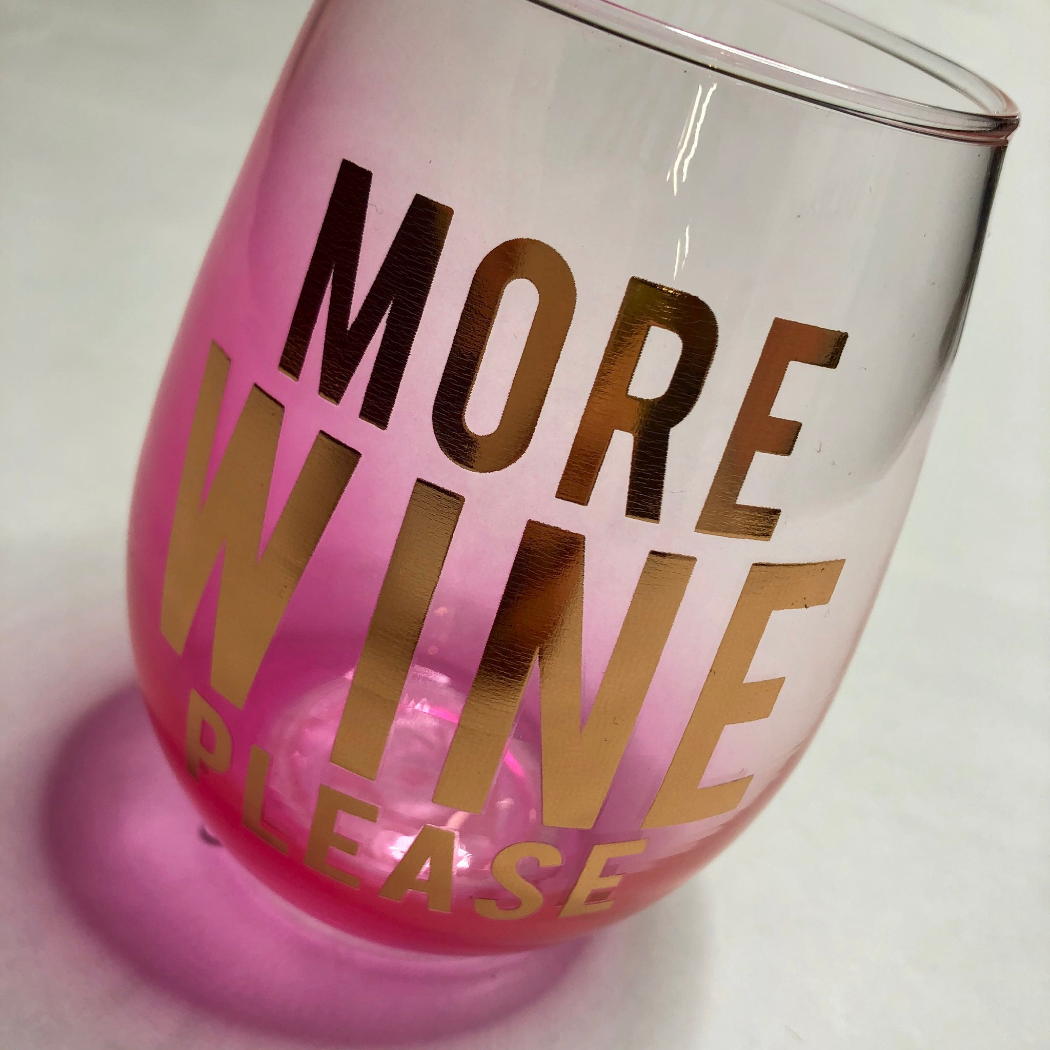 More Wine Please 20oz Stemless Wineglass