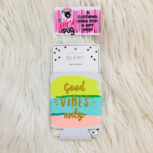 Good Vibes Only Koozie