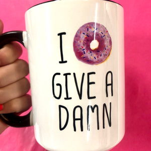 I Donut Give A Damn 15 oz Mug