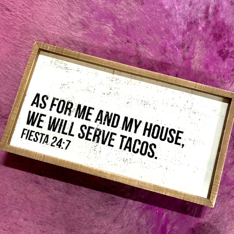 Serve Tacos Inset Box Sign