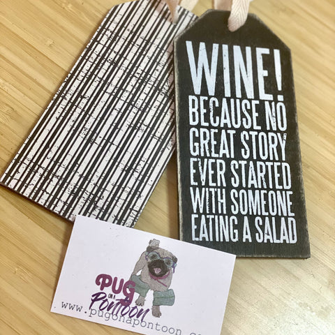 Wine Because No Great Story...Salad Wine Bottle Tag
