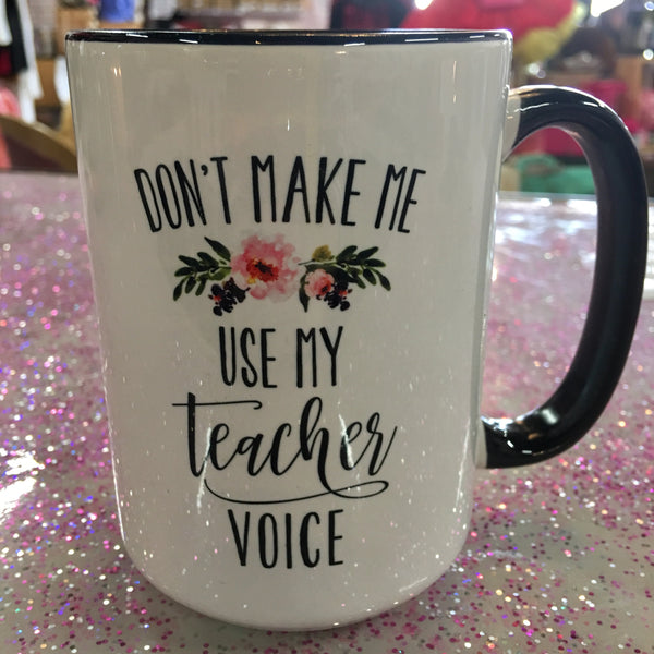 Teacher Voice Coffee Mug