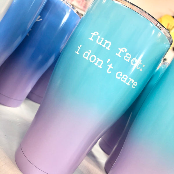 Fun Fact: I Don't Care Tumbler