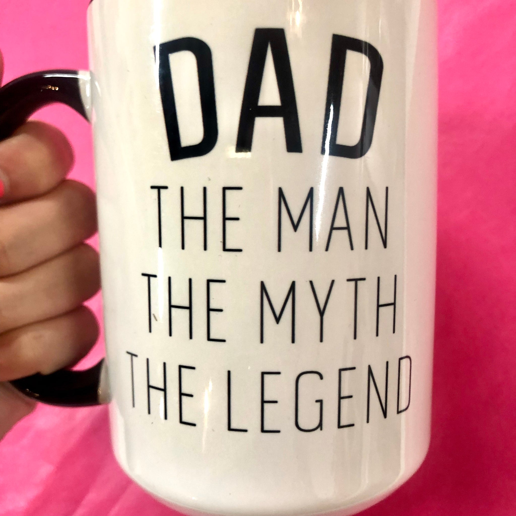 Dad- The Man, The Myth, The Legend 15 oz Mug